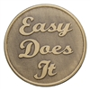 Easy Does It Bronze Inspirational Coin