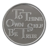 To Thine Own Self Be True Coin