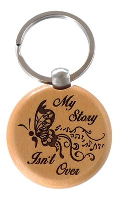 My Story Isn't Over Wooden Engraved Key Tag