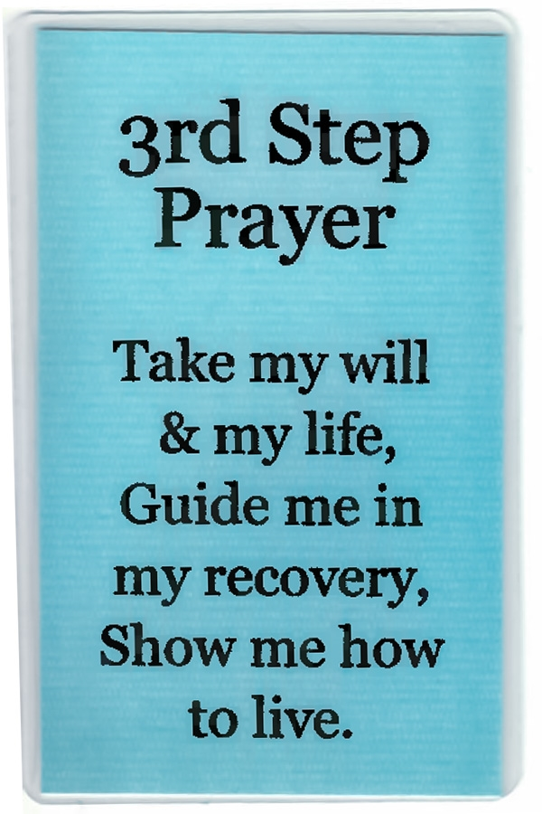 meaning of the third step prayer The third step prayer  god, i offer myself to thee — to build with me and to do with me as thou wilt relieve me of the bondage of self,.