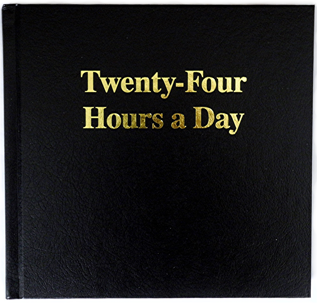 AA Twenty-Four Hours a Day - Large Print Book