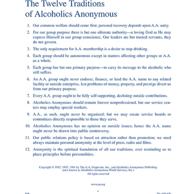 The Twelve Traditions of Alcoholics Anonymous.